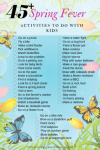 Does spring fever have you wanting to get outside with your kids? Here are 45 activities to get you outside enjoying the beautiful weather.