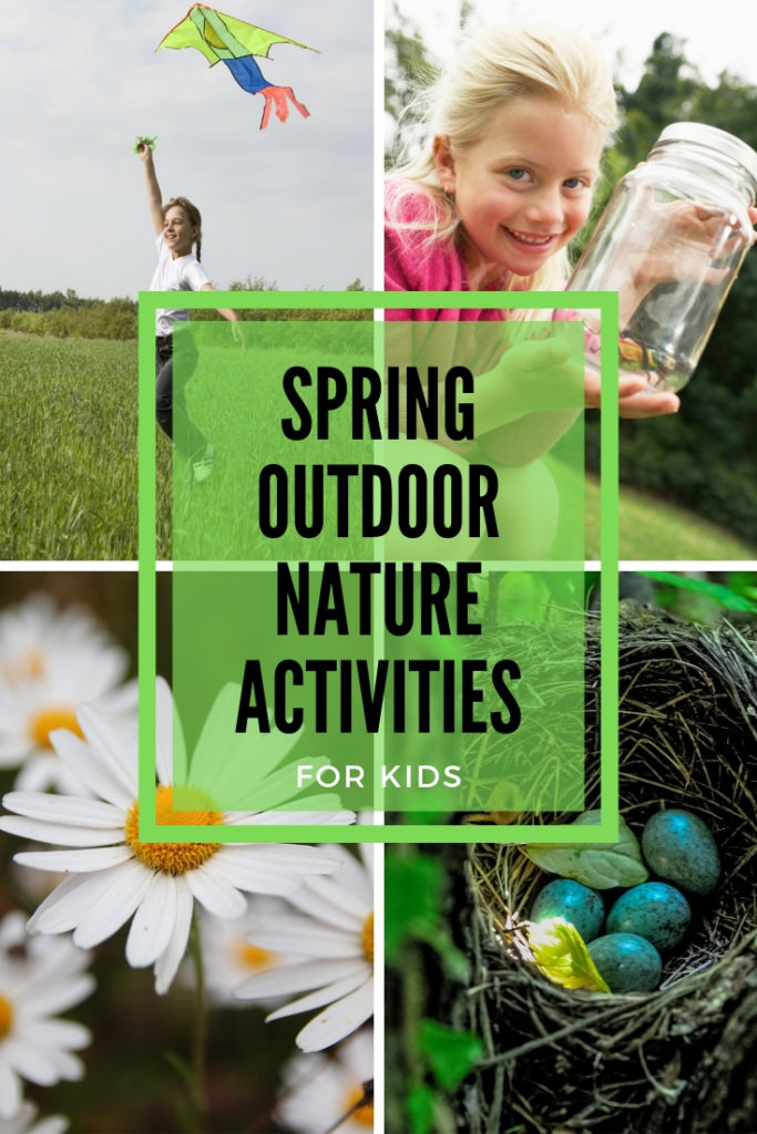 Here is a list of activities to keep your kids busy this spring.  These outdoor nature activities are sure to inspire learning and fun!