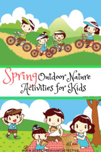Spring outdoor nature activities to enjoy with your kids.